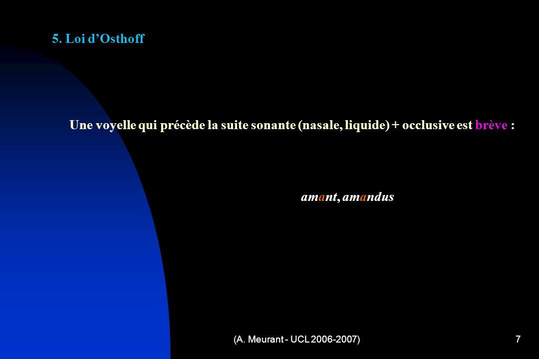 (A. Meurant - UCL 2006-2007)7 5.