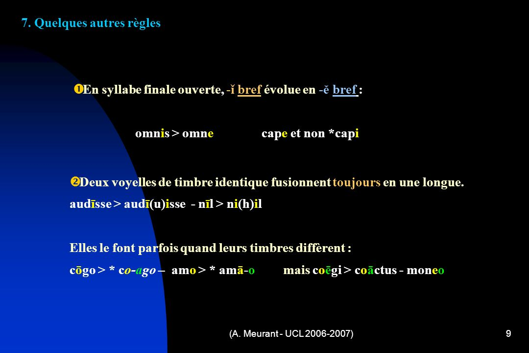 (A. Meurant - UCL 2006-2007)9 7.
