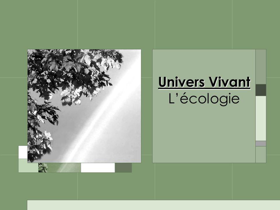 Univers Vivant Univers Vivant Lécologie