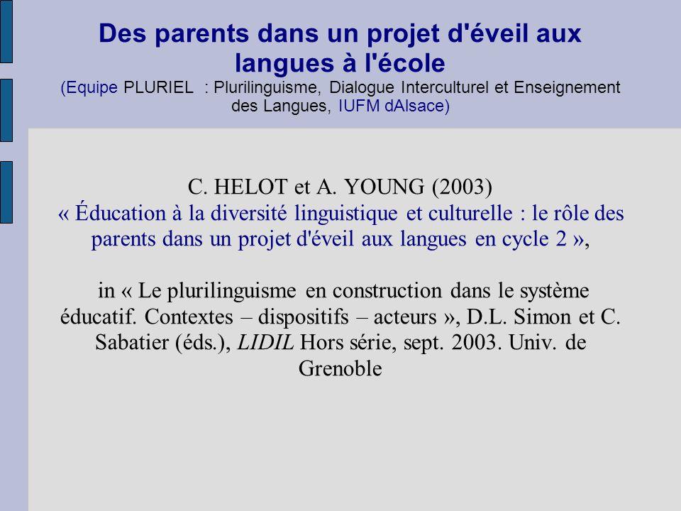 Des parents dans un projet d'éveil aux langues à l'école (Equipe PLURIEL : Plurilinguisme, Dialogue Interculturel et Enseignement des Langues, IUFM dA