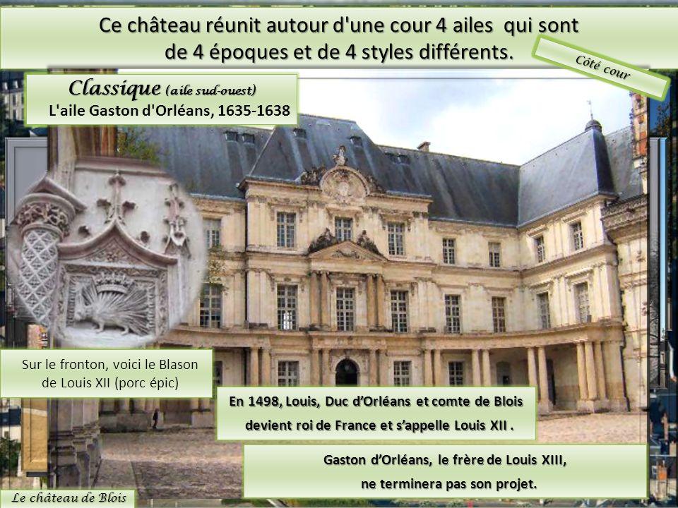 Ce château réunit autour d'une cour 4 ailes qui sont de 4 époques et de 4 styles différents. Gothique Le Château du Moyen Age, XIII siècle style féoda