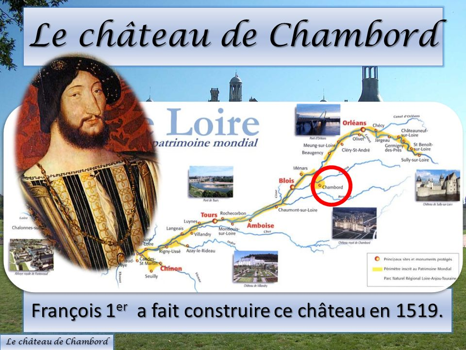 Le château de Chenonceau sappelle aussi « le château des Dames » Il est construit, aimé, administré et protégé par des femmes.
