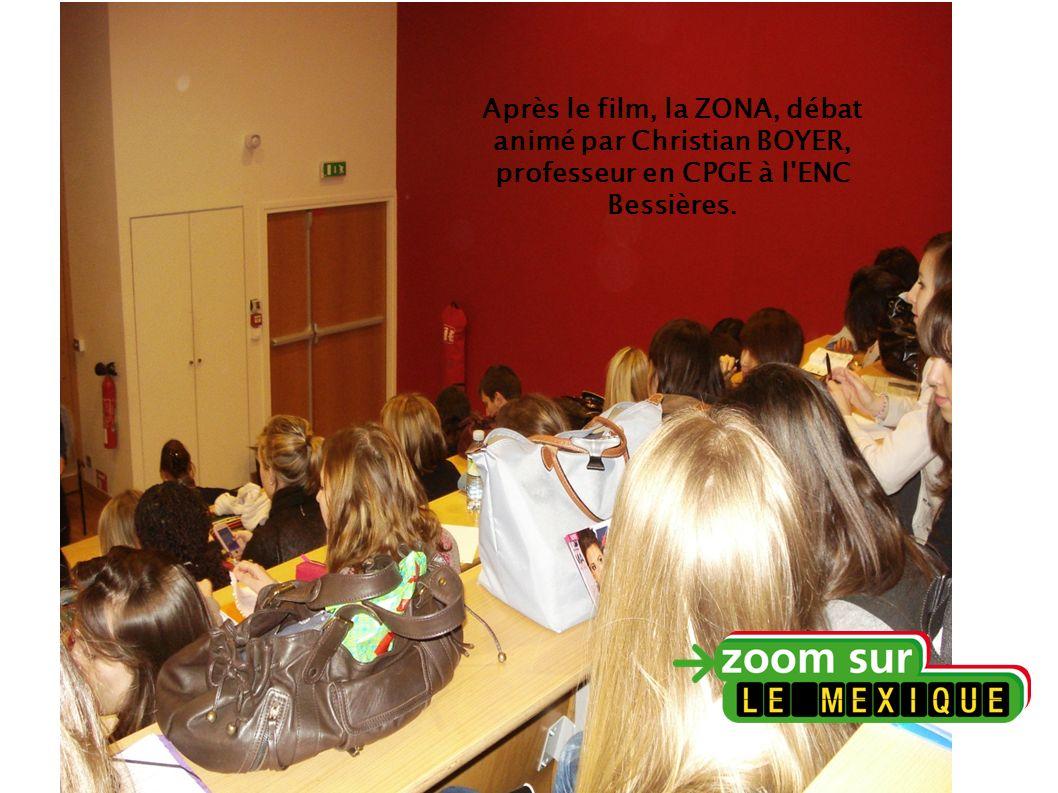 Après le film, la ZONA, débat animé par Christian BOYER, professeur en CPGE à l ENC Bessières.