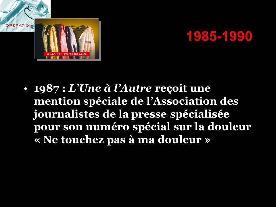 1985-1990 1987 : LUne à lAutre reçoit une mention spéciale de lAssociation des journalistes de la presse spécialisée pour son numéro spécial sur la do