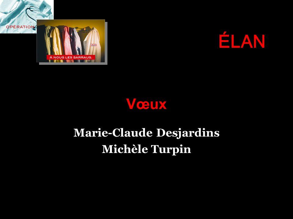 Vœux Marie-Claude Desjardins Michèle Turpin ÉLAN