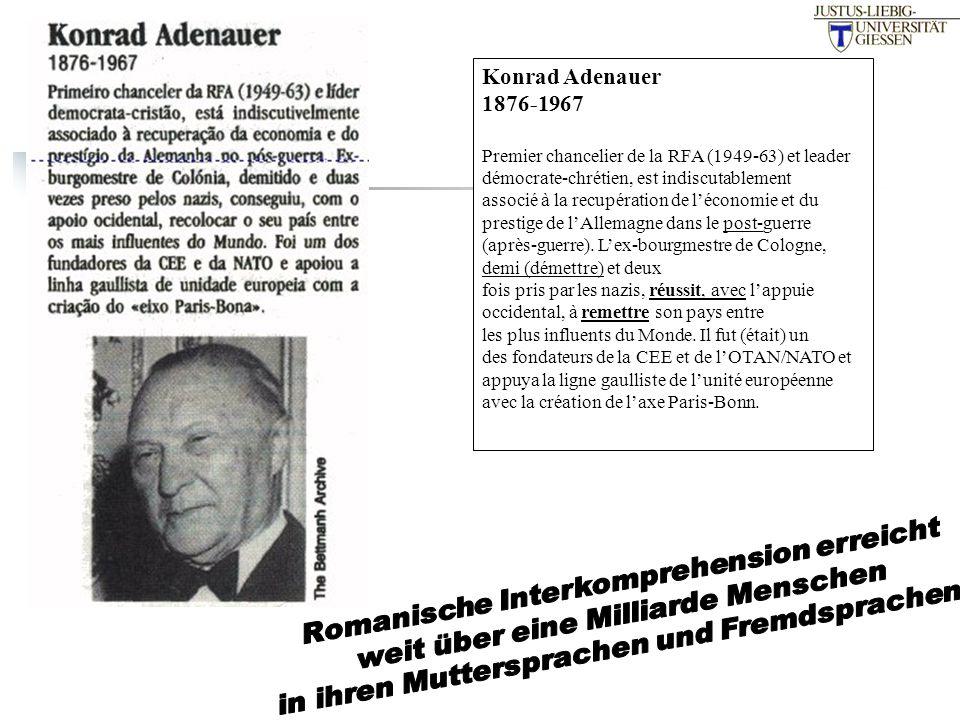 Konrad Adenauer 1876-1967 Premier chancelier de la RFA (1949-63) et leader démocrate-chrétien, est indiscutablement associé à la recupération de léconomie et du prestige de lAllemagne dans le post-guerre (après-guerre).