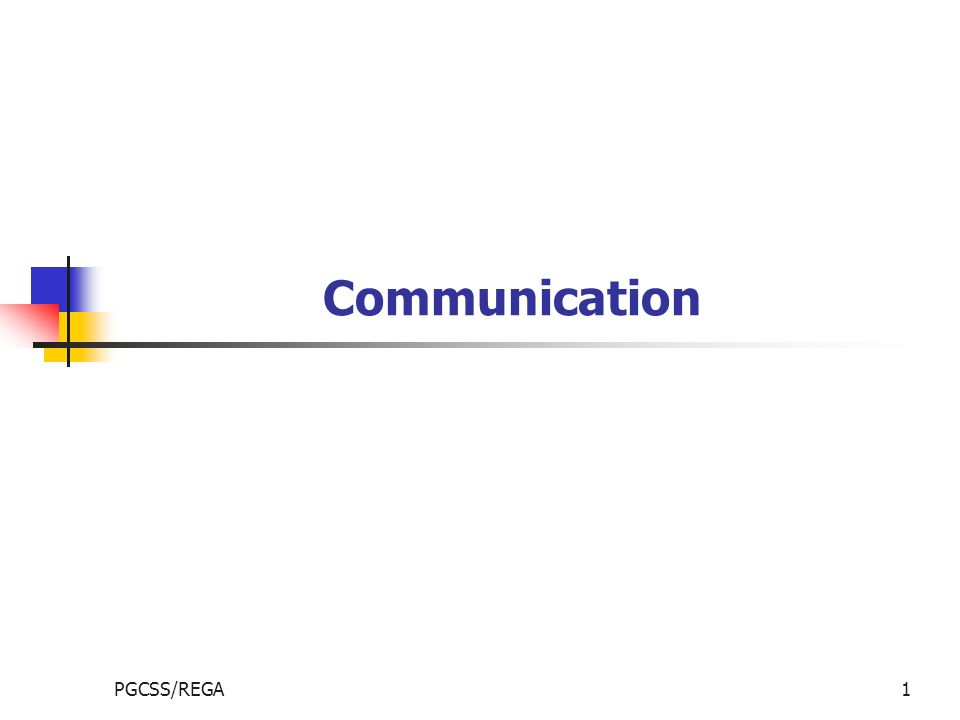 PGCSS/REGA1 Communication