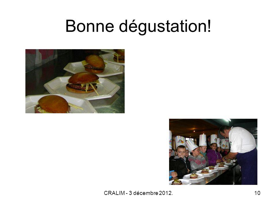 CRALIM - 3 décembre 2012.10 Bonne dégustation!