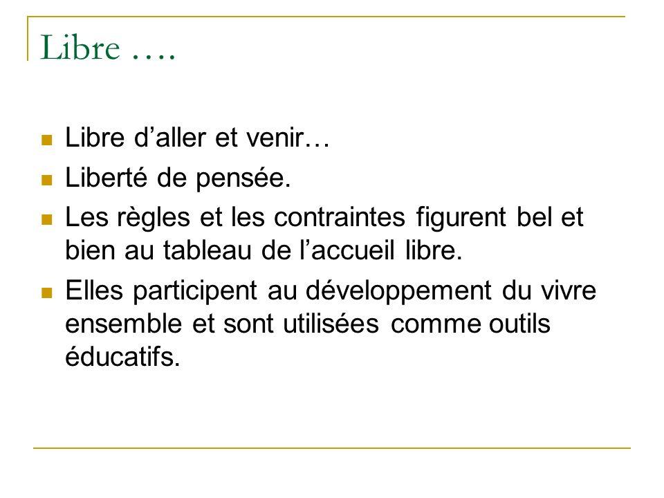 Quelques références comme support www.meirieu.com Laccueil libre, une pratique fondamentale en travail social, peu définie, peu nommée et peu reconnue.