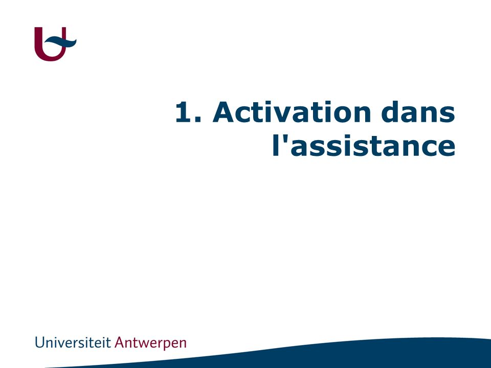 1. Activation dans l assistance