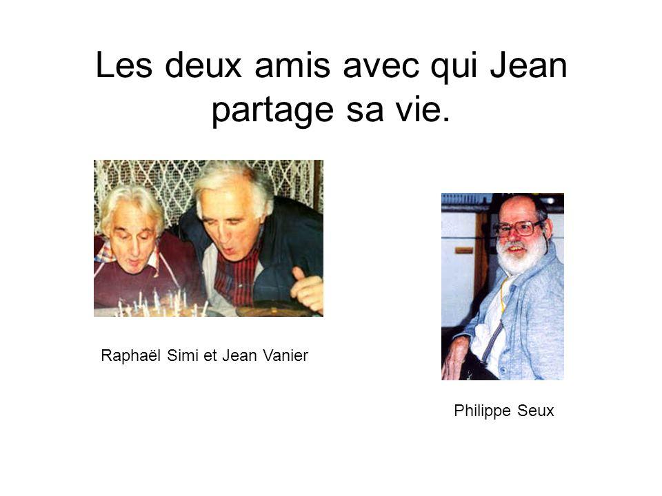 Les deux amis avec qui Jean partage sa vie. Philippe Seux Raphaël Simi et Jean Vanier