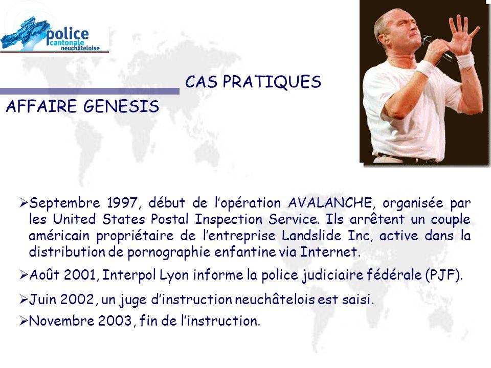 CAS PRATIQUES AFFAIRE GENESIS Septembre 1997, début de lopération AVALANCHE, organisée par les United States Postal Inspection Service.
