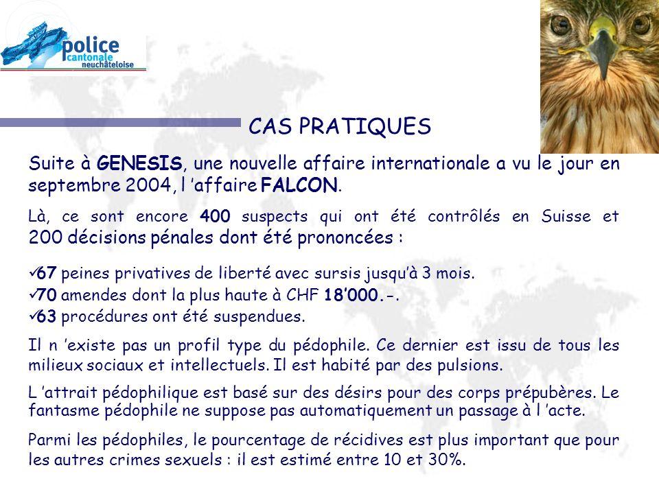 CAS PRATIQUES Suite à GENESIS, une nouvelle affaire internationale a vu le jour en septembre 2004, l affaire FALCON.