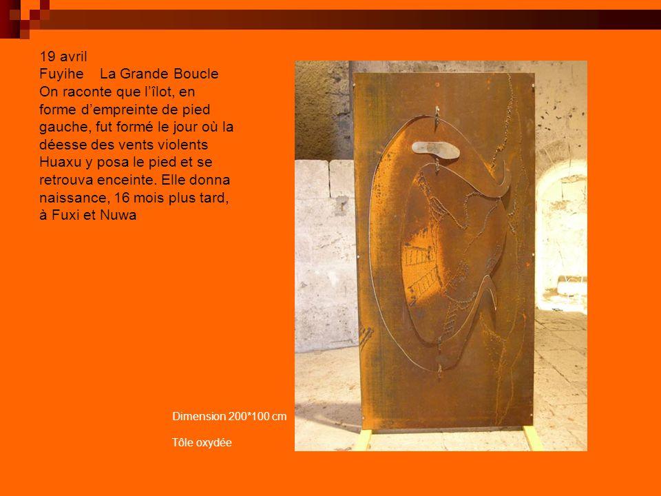 19 avril Fuyihe La Grande Boucle On raconte que lîlot, en forme dempreinte de pied gauche, fut formé le jour où la déesse des vents violents Huaxu y posa le pied et se retrouva enceinte.