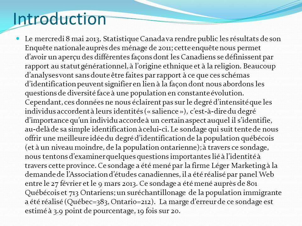 Introduction Le mercredi 8 mai 2013, Statistique Canada va rendre public les résultats de son Enquête nationale auprès des ménage de 2011; cette enquête nous permet davoir un aperçu des différentes façons dont les Canadiens se définissent par rapport au statut générationnel, à lorigine ethnique et à la religion.