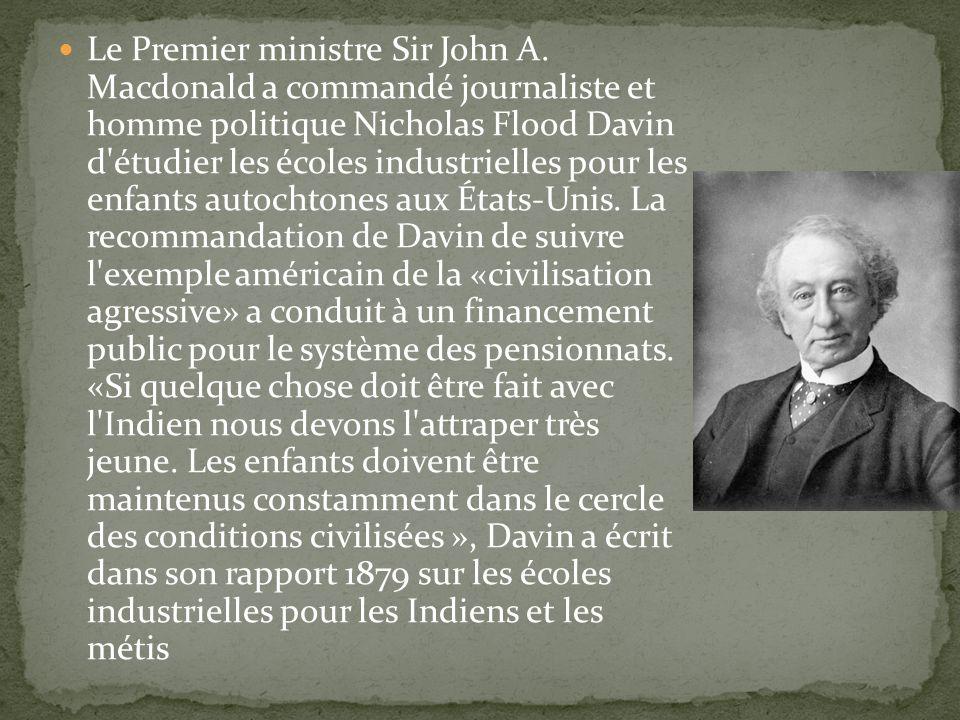 Le Premier ministre Sir John A. Macdonald a commandé journaliste et homme politique Nicholas Flood Davin d'étudier les écoles industrielles pour les e