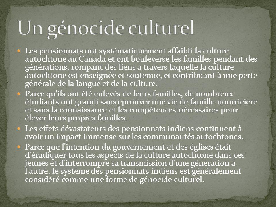 Les pensionnats ont systématiquement affaibli la culture autochtone au Canada et ont bouleversé les familles pendant des générations, rompant des lien