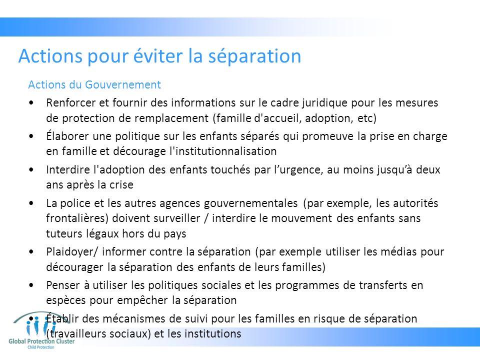 Actions du Gouvernement Renforcer et fournir des informations sur le cadre juridique pour les mesures de protection de remplacement (famille d'accueil
