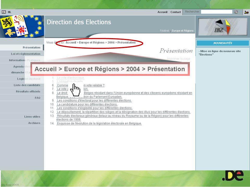 Accueil > Europe et Régions > 2004 > Présentation