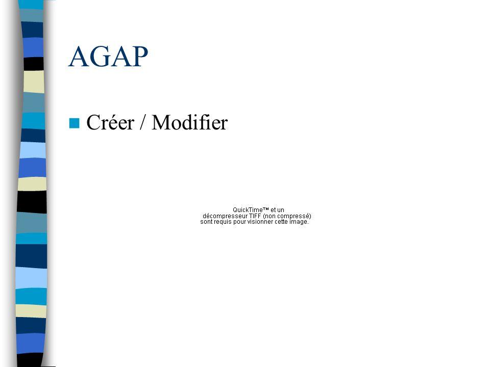 AGAP Créer / Modifier
