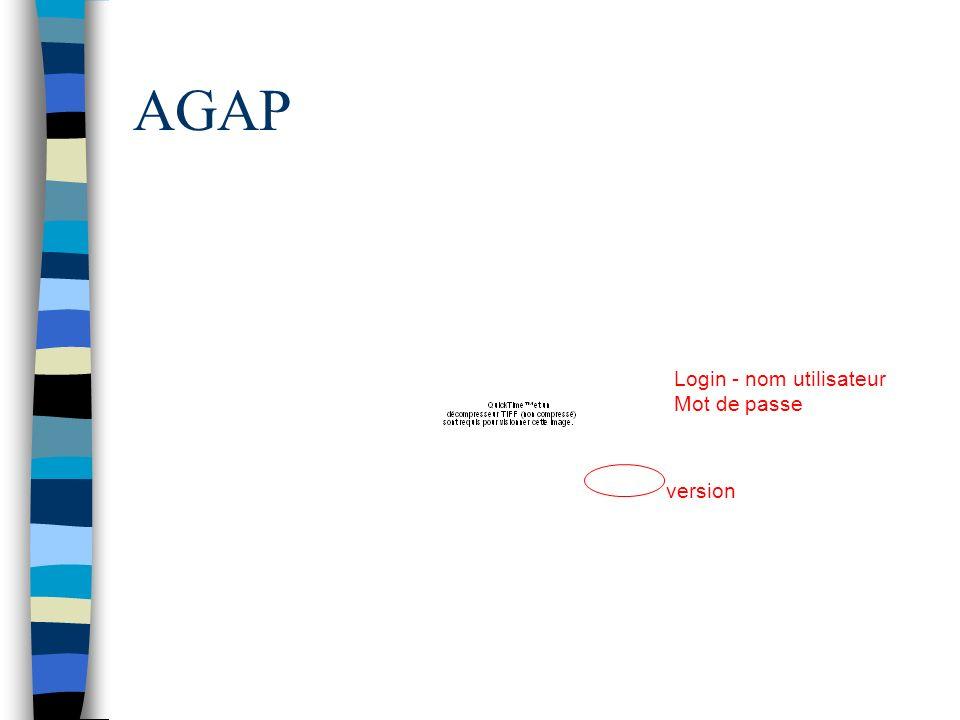 AGAP version Login - nom utilisateur Mot de passe