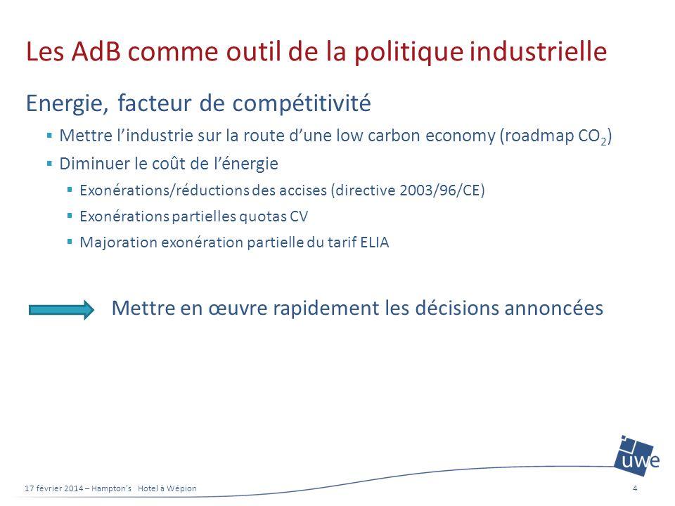 Les AdB comme outil de la politique industrielle Energie, facteur de compétitivité Mettre lindustrie sur la route dune low carbon economy (roadmap CO