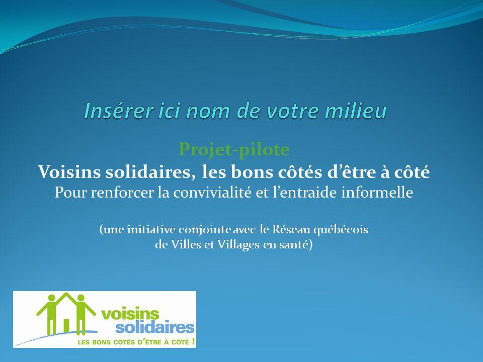 Projet-pilote Voisins solidaires, les bons côtés dêtre à côté Pour renforcer la convivialité et lentraide informelle (une initiative conjointe avec le