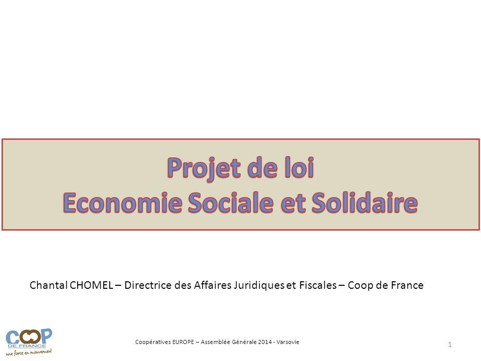 Coopératives EUROPE – Assemblée Générale 2014 - Varsovie 1 Chantal CHOMEL – Directrice des Affaires Juridiques et Fiscales – Coop de France