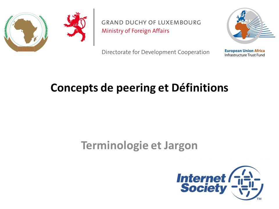 Concepts de peering et Définitions Terminologie et Jargon