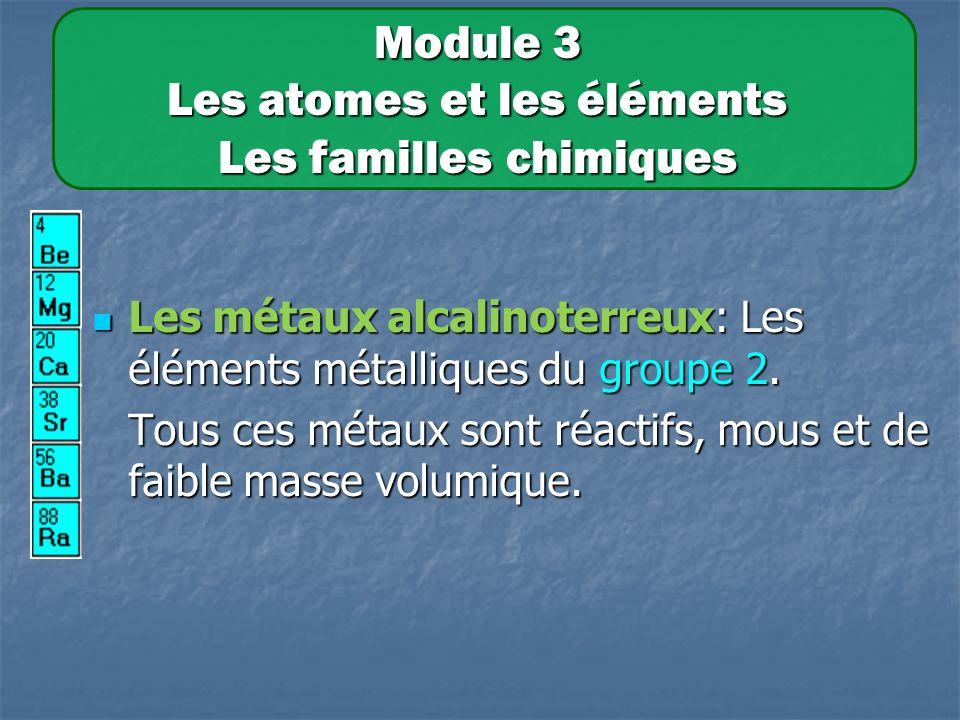 Les métaux alcalinoterreux: Les éléments métalliques du groupe 2.