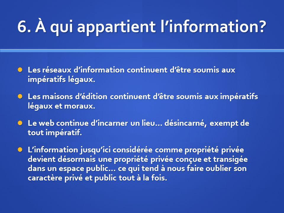 6. À qui appartient linformation.