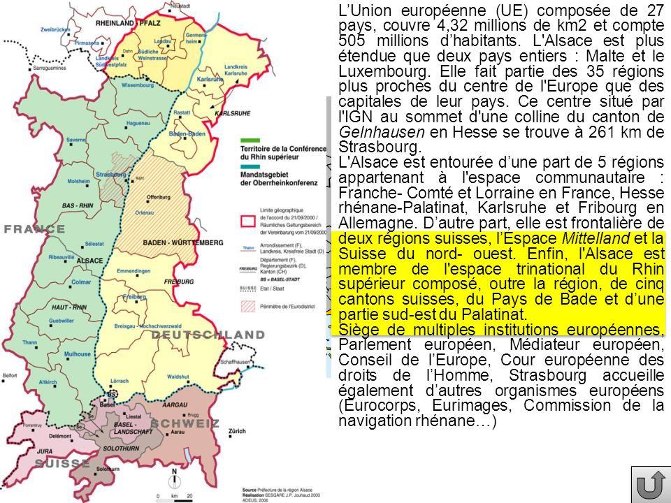 LUnion européenne (UE) composée de 27 pays, couvre 4,32 millions de km2 et compte 505 millions dhabitants. L'Alsace est plus étendue que deux pays ent