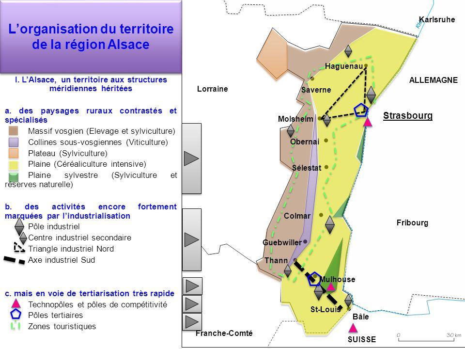 Lorganisation du territoire de la région Alsace I. LAlsace, un territoire aux structures méridiennes héritées a. des paysages ruraux contrastés et spé