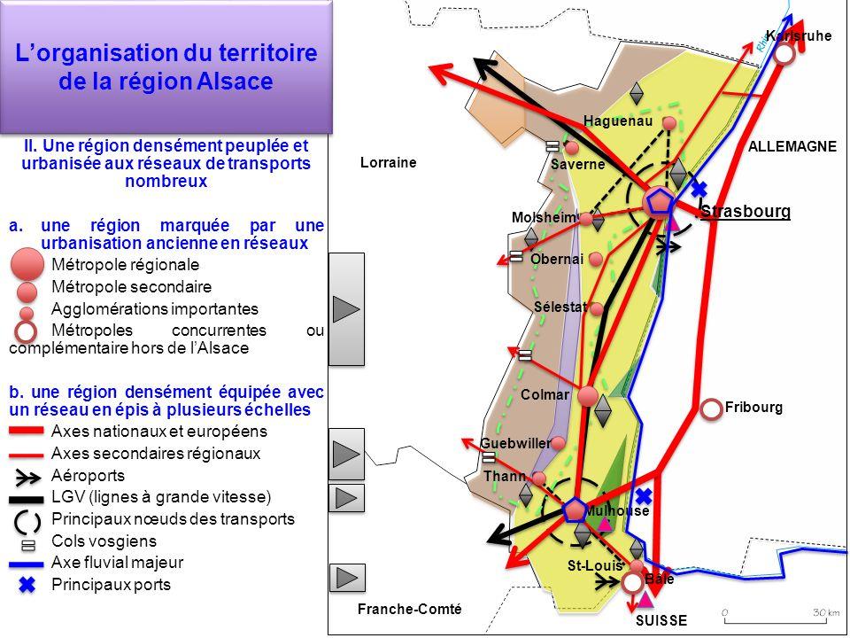Lorganisation du territoire de la région Alsace II. Une région densément peuplée et urbanisée aux réseaux de transports nombreux a.une région marquée