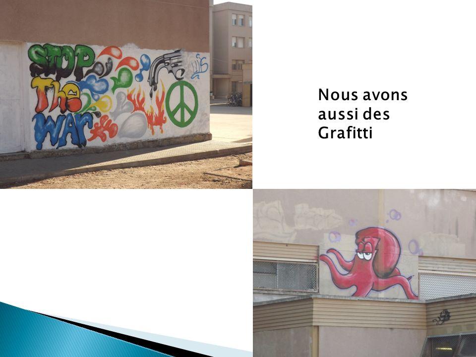 Nous avons aussi des Grafitti