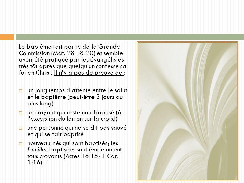 Le baptême fait partie de la Grande Commission (Mat.