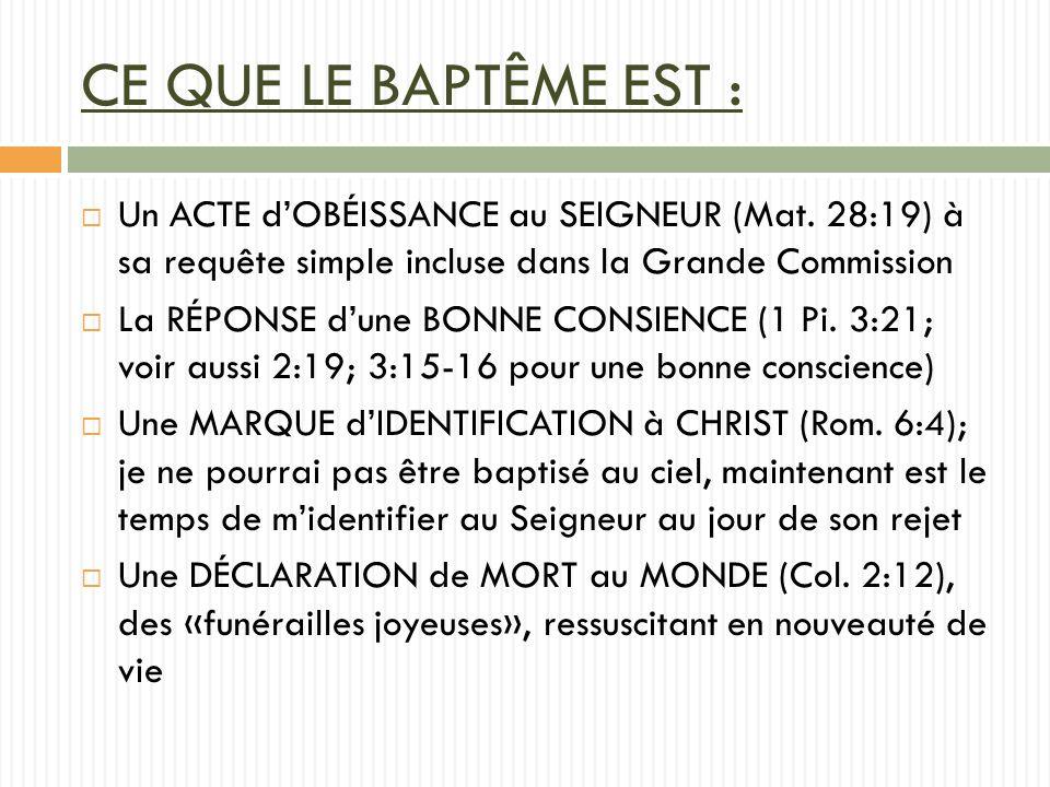CE QUE LE BAPTÊME EST : Un ACTE dOBÉISSANCE au SEIGNEUR (Mat.