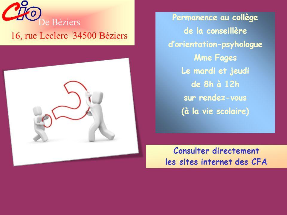 Consulter directement les sites internet des CFA Permanence au collège de la conseillère dorientation-psyhologue Mme Fages Le mardi et jeudi de 8h à 1