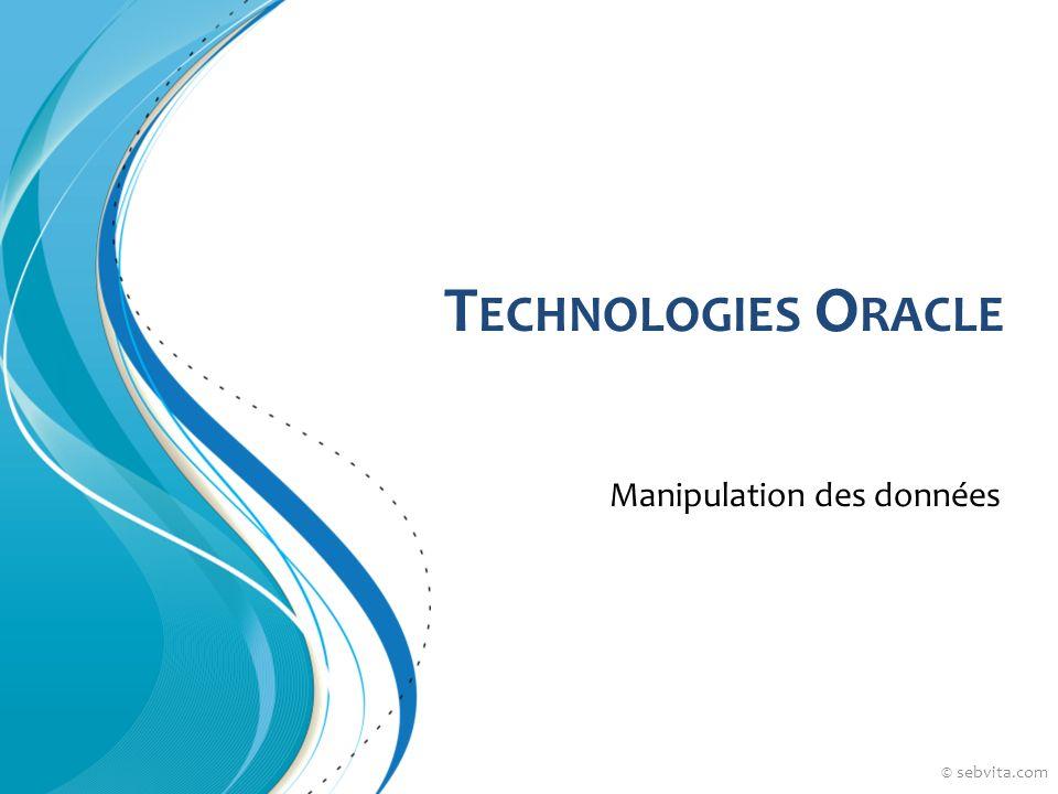 Résumé Les transactions Les ordres DML Ordres DDL © sebvita.com La lecture consistante
