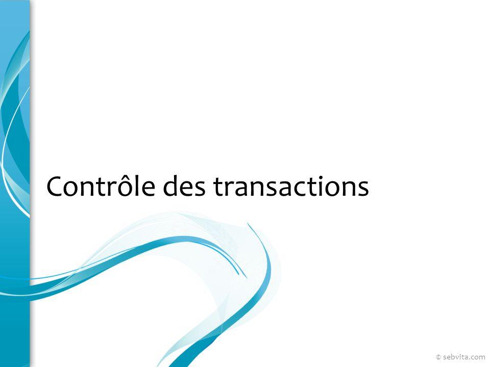 Contrôle des transactions © sebvita.com