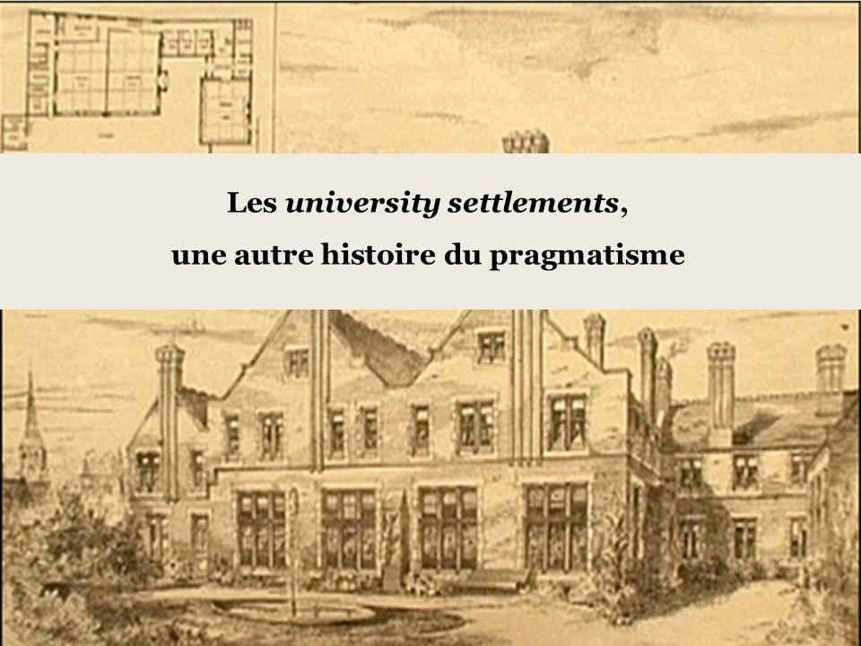 Les university settlements, une autre histoire du pragmatisme