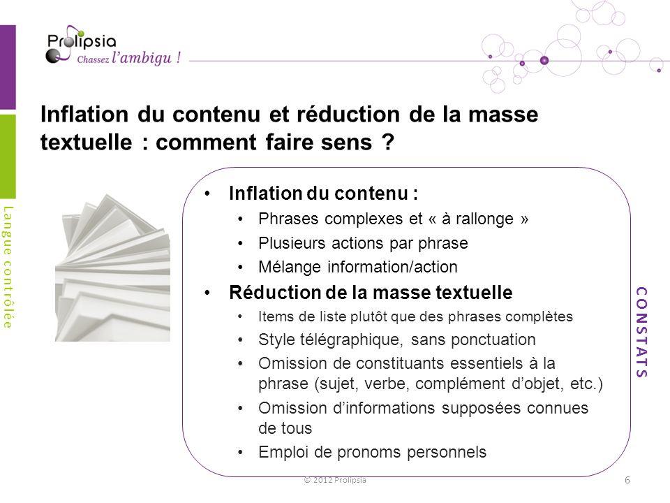 Inflation du contenu et réduction de la masse textuelle : comment faire sens ? Inflation du contenu : Phrases complexes et « à rallonge » Plusieurs ac