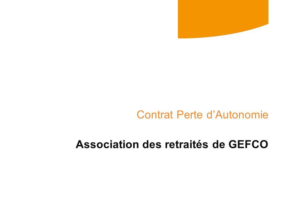 Contrat Perte dAutonomie Association des retraités de GEFCO