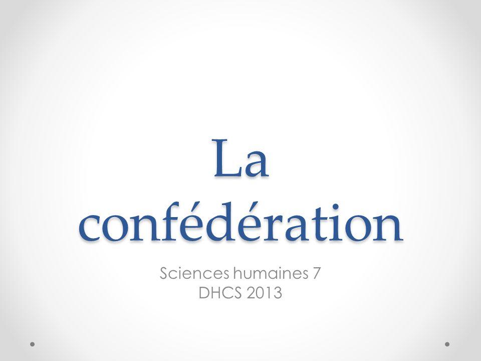 La confédération Sciences humaines 7 DHCS 2013
