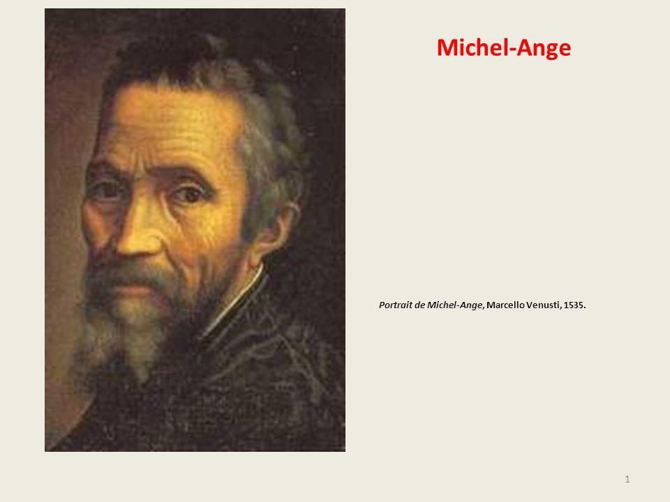 Michel-Ange Portrait de Michel-Ange, Marcello Venusti, 1535. 1