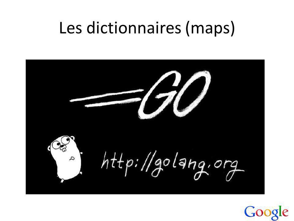 Les dictionnaires (maps)