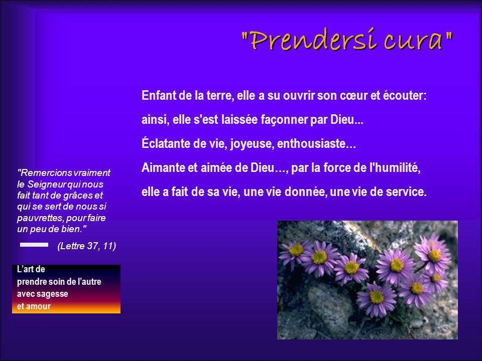 Prendersi cura Don Lemoyne (MB X, 644) «Elle était dun naturel ardent, tempéré par la douceur et par la charité.
