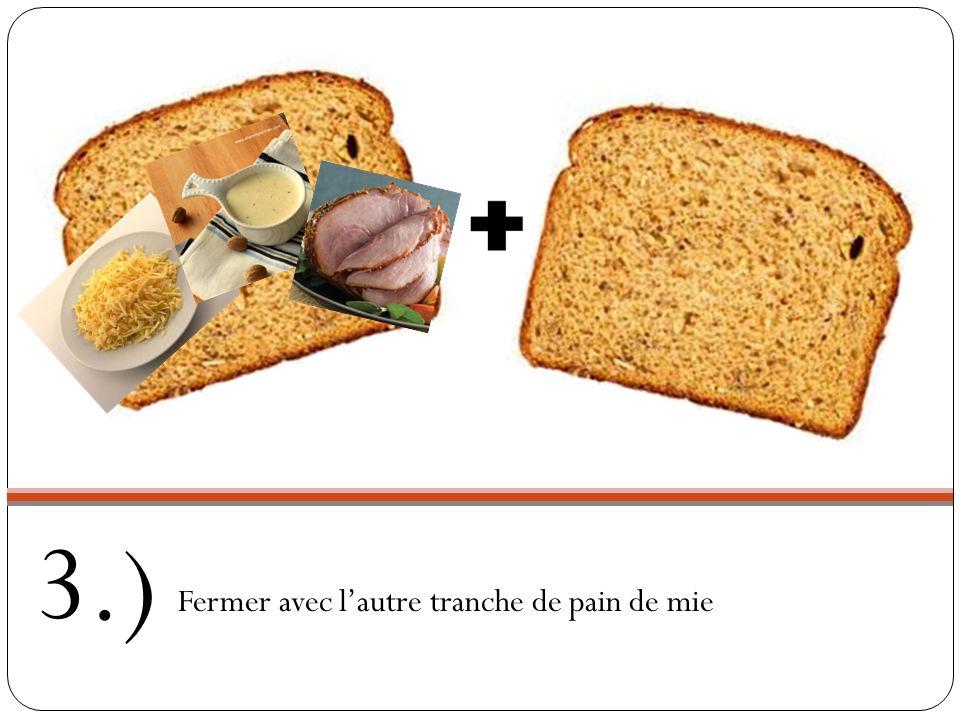 Sur une tranche, mettre la moitié du fromage râpé at une partie de la sauce béchamel, la tranche de jambon, puis le reste de la sauce béchamel et du fromage râpé 2.)