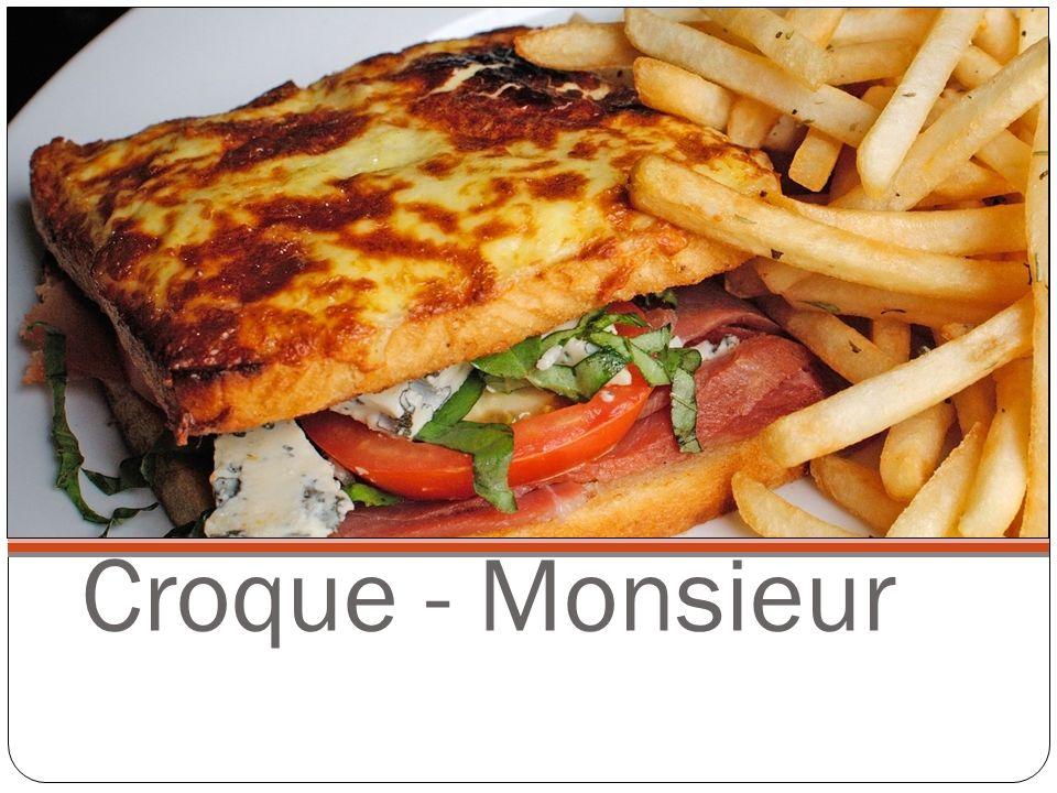 Croque - Monsieur