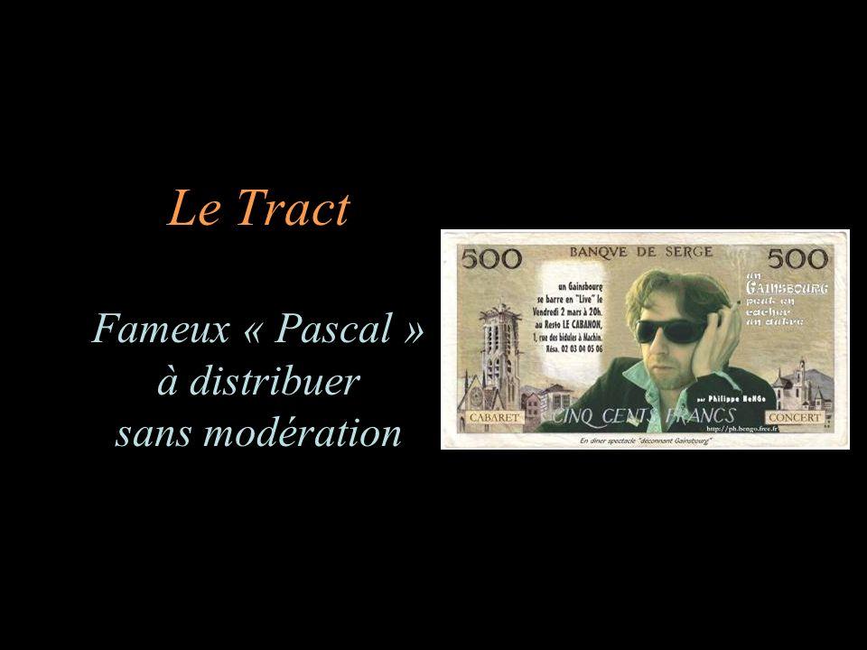 Le Tract Fameux « Pascal » à distribuer sans modération